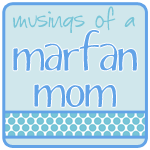 Musings of a Marfan Mom